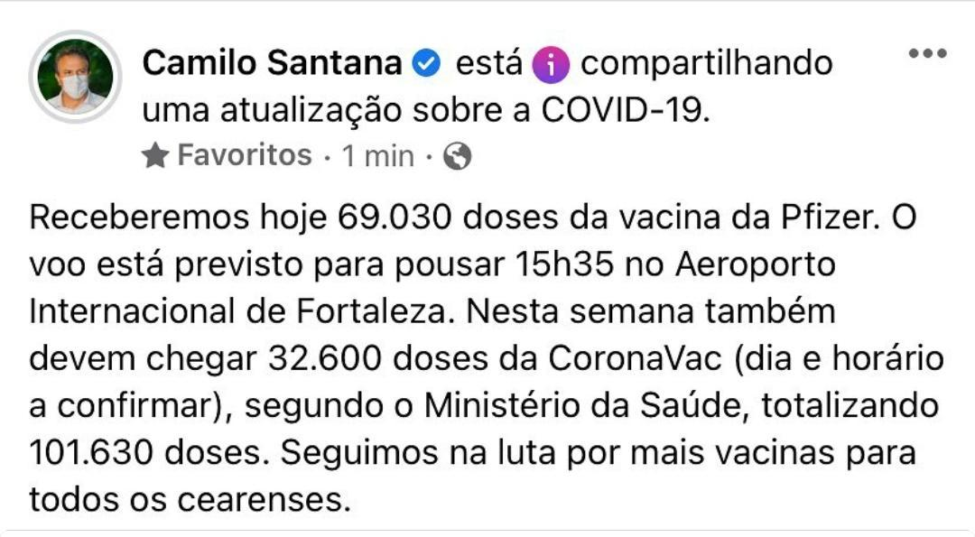 Publicação do governador Camilo Santana nas redes sociais sobre chegada de vacina